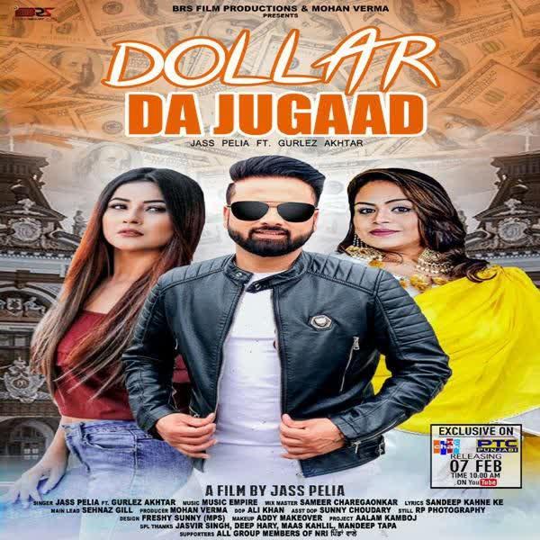 Dollar Da Jugaad Jass Pelia