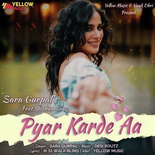 Pyar Karde Aa Sara Gurpal