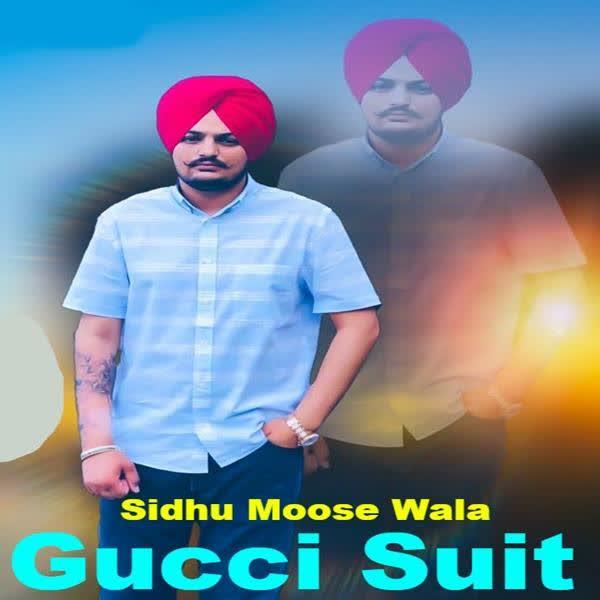 Gucci Suit Sidhu Moose Wala