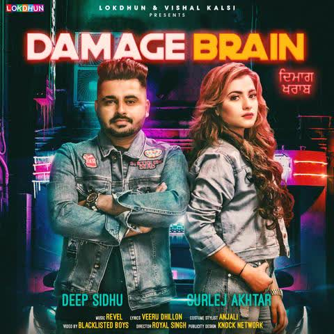 Damage Brain Deep Sidhu