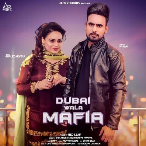 Dubai Wala Mafia Param
