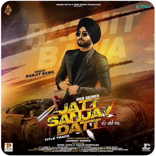 Jatt Sanjay Datt Ranjit Bawa