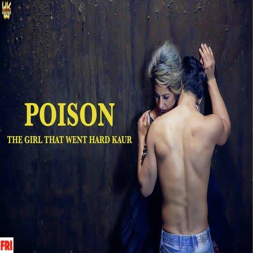 Poison Hard Kaur