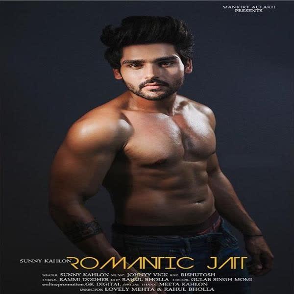 Romantic Jatt Sunny Kahlon