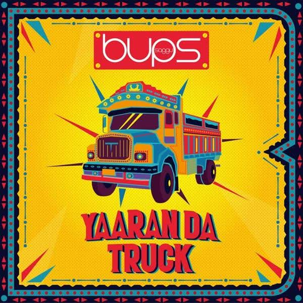 Yaaran Da Truck Bups Saggu