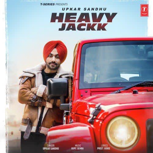 Heavy Jackk Upkar Sandhu