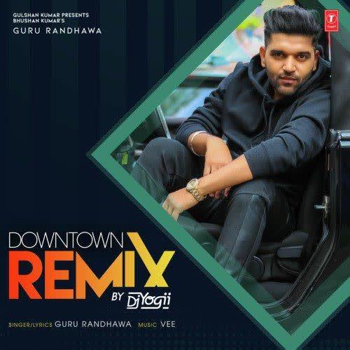 Downtown Remix Dj Yogii