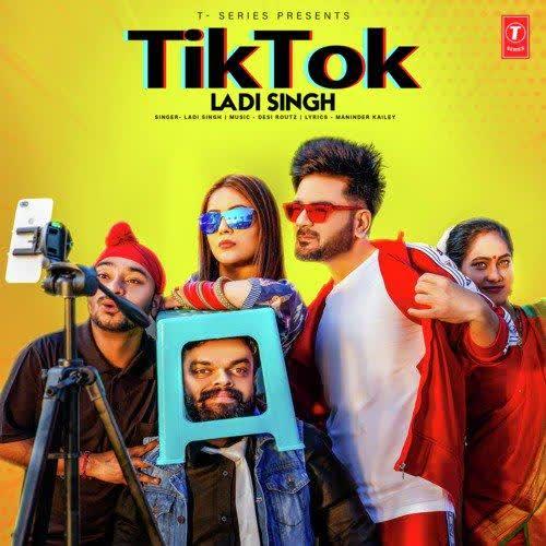 Tik Tok Ladi Singh