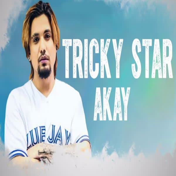 Tricky Star A Kay