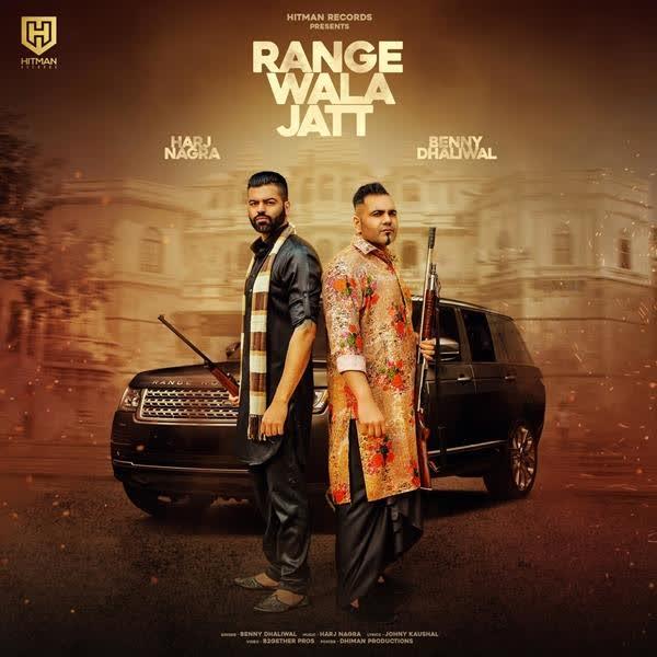 Range Wala Jatt Benny Dhaliwal