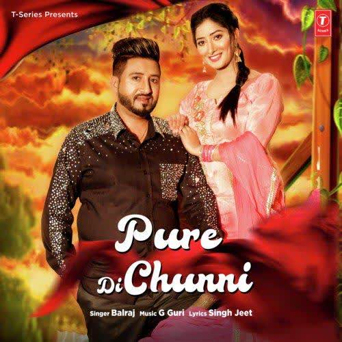 Pure Di Chunni Balraj