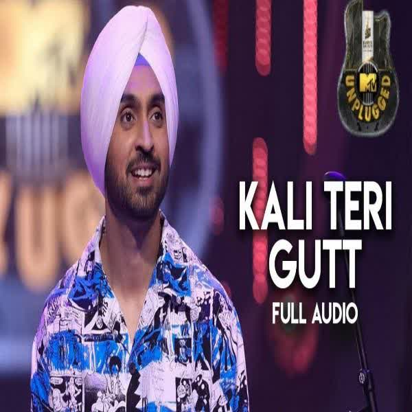 https://cover.djpunjab.org/44948/300x250/Kali_Teri_Gut_(MTV_Unplugged)_Diljit_Dosanjh.jpg