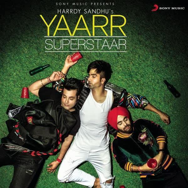 Yaarr Superstaar Hardy Sandhu