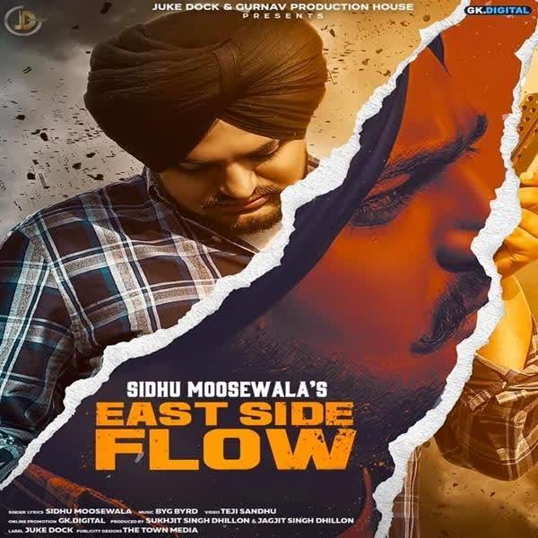 East Side Flow Sidhu Moose Wala