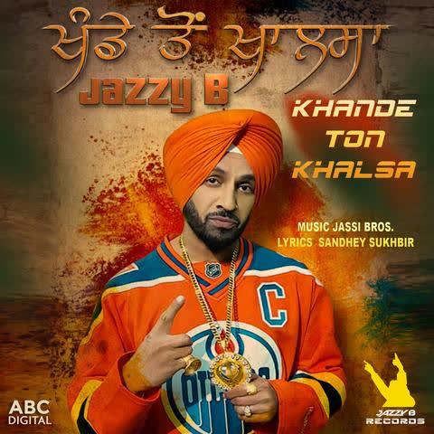 Khande Ton Khalsa Jazzy B