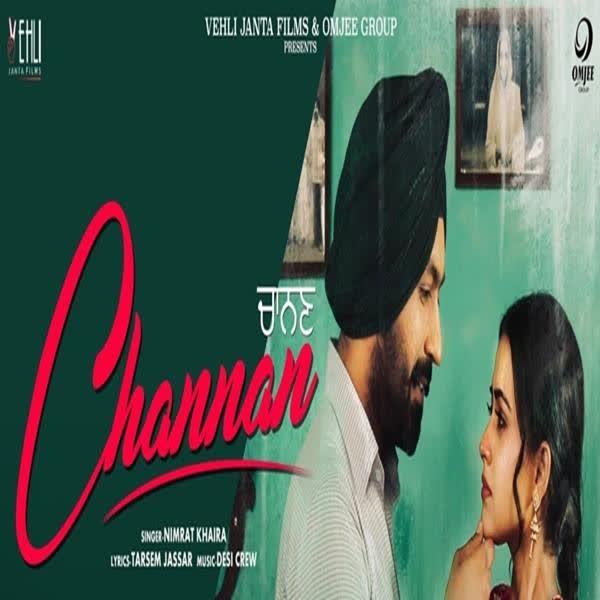 Channan (Rabb Da Radio 2) Nimrat Khaira