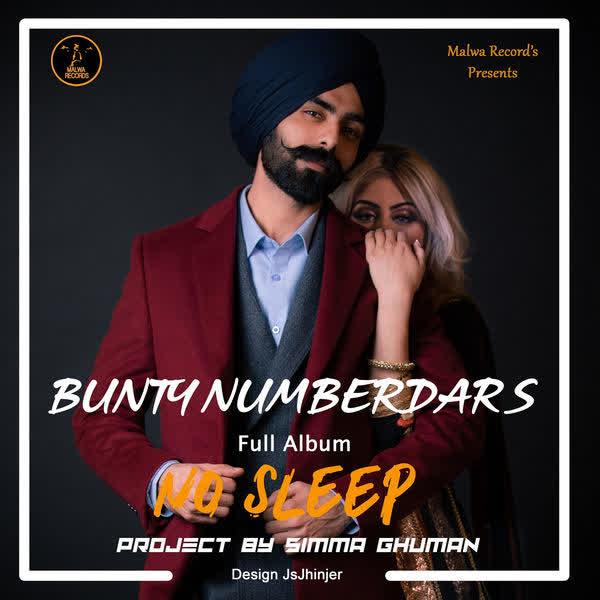 No Sleep Bunty Numberdar