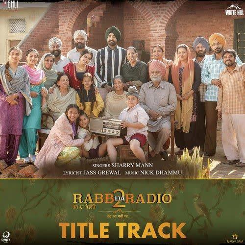 Rabb Da Radio 2 Title Track Sharry Mann