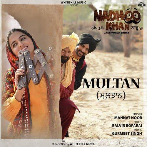 Multan (Nadhoo Khan) Mannat Noor