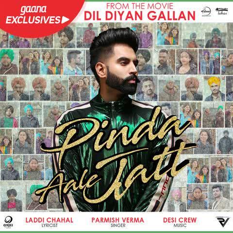 Pinda Aale Jatt (Dil Diyan Gallan) Parmish Verma