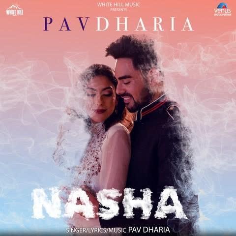 Nasha Pav Dharia