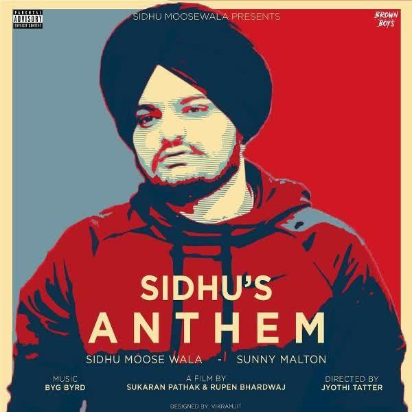 Sidhus Anthem Sidhu Moose Wala