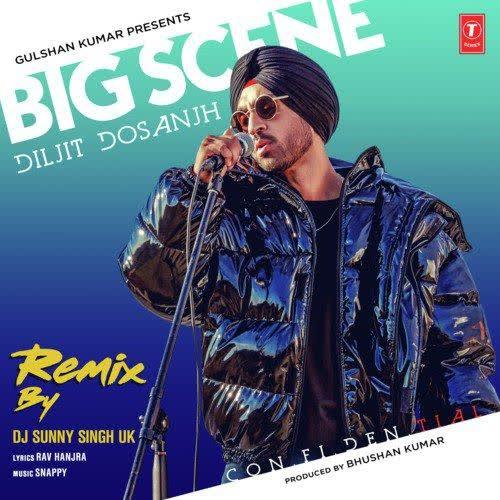 Big Scene Remix Dj Sunny Singh Uk