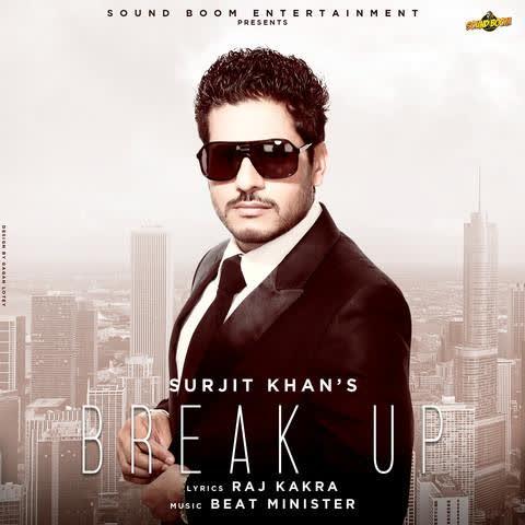 Break Up Surjit Khan