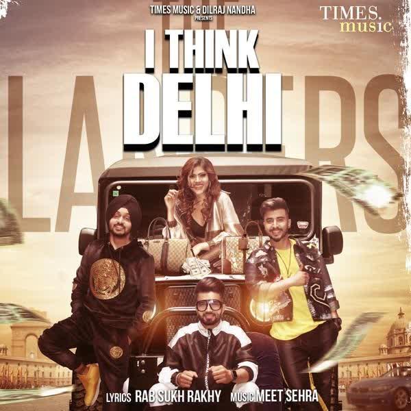 I Think Delhi The Landers