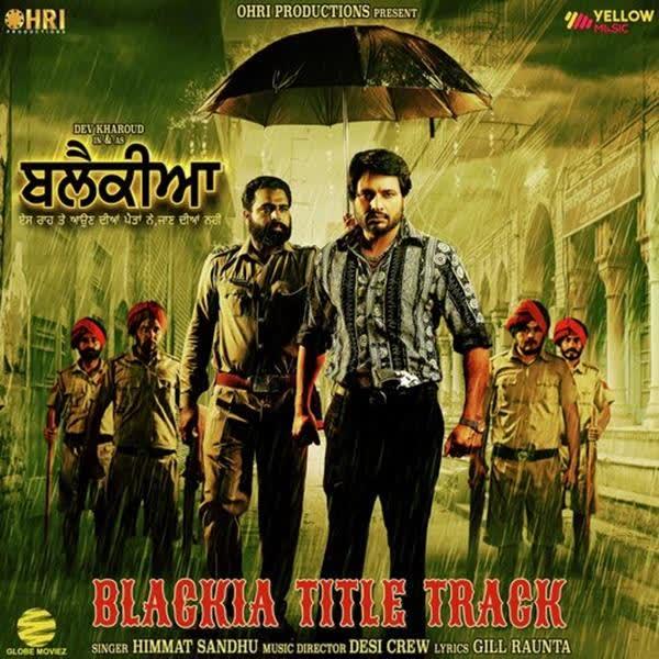 Blackia Title Track Himmat Sandhu