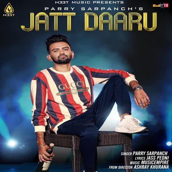 Jatt Daaru Parry Sarpanch
