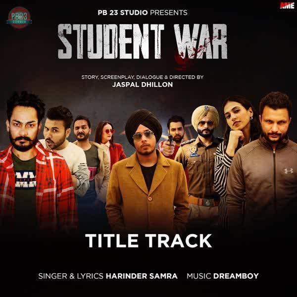 Student War Title Track Harinder Samra