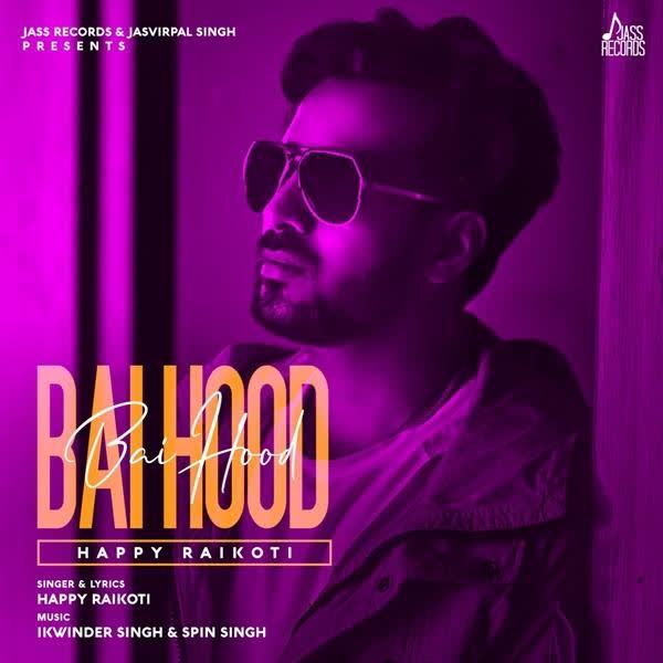 https://cover.djpunjab.org/45122/300x250/Bai_Hood_Happy_Raikoti.jpg