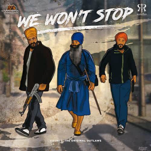Striaght Outta Khalistan Vol 5 - We Wont Stop Jagowala Jatha