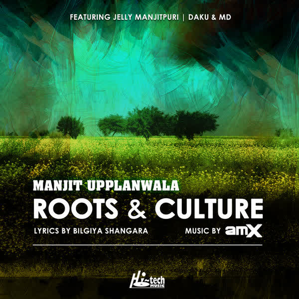 Roots And Culture Manjit Upplanwala