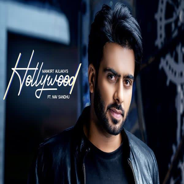 Hollywood Mankirt Aulakh