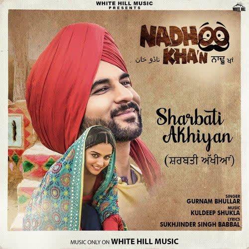 https://cover.djpunjab.org/45154/300x250/Sharbati_Akhiyan_(Nadhoo_Khan)_Gurnam_Bhullar.jpg