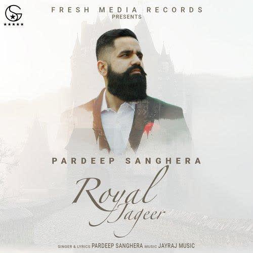 Royal Jageer 2 Pardeep Sanghera