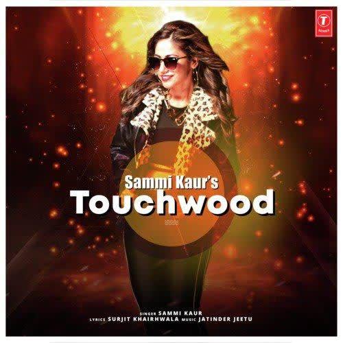 Touchwood Sammi Kaur