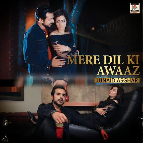 Mere Dil Ki Awaaz Junaid Asghar