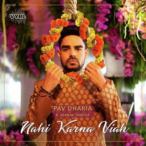 Nahi Karna Viah Pav Dharia