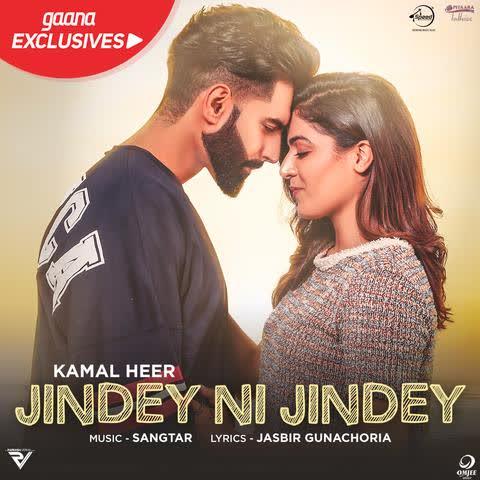 Jindey Ni Jindey (Dil Diyan Gallan) Kamal Heer