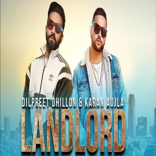 Landlord Dilpreet Dhillon