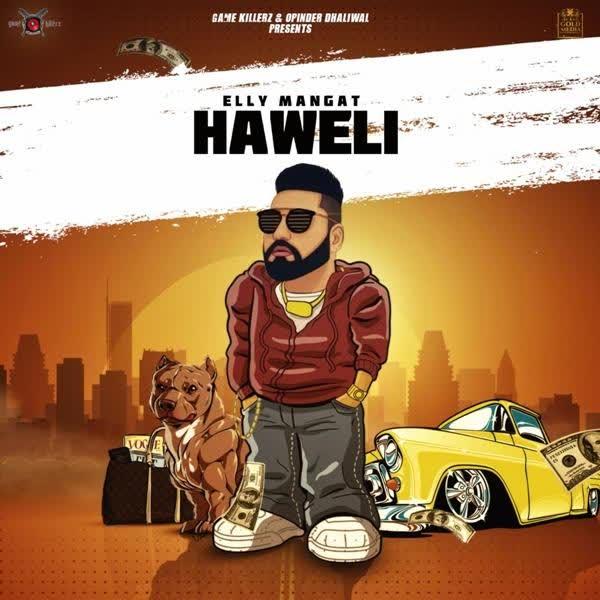 Haweli (Rewind) Elly Mangat