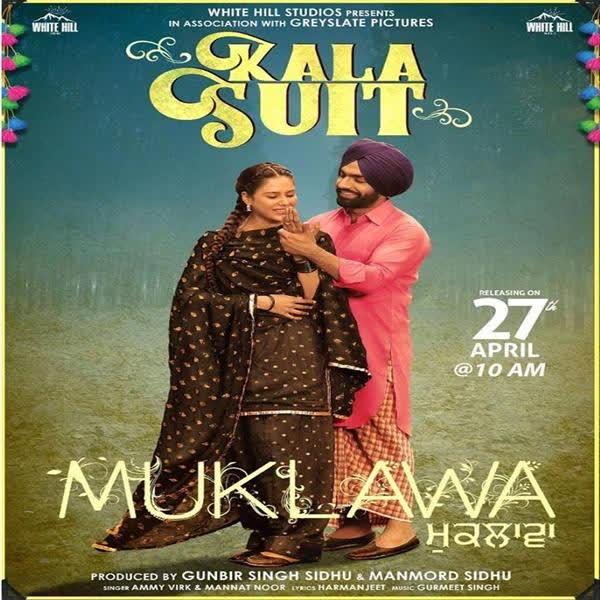 Kala Suit (Muklawa) Ammy Virk