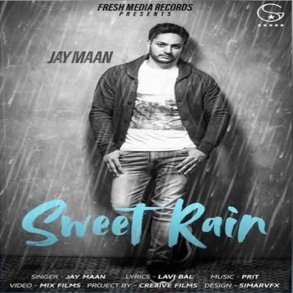 Sweet Rain Jay Maan