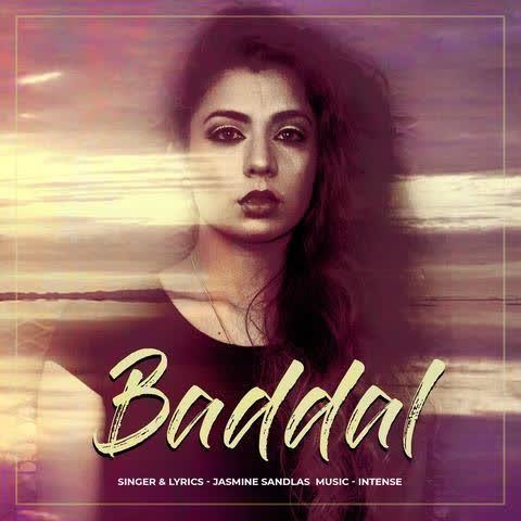 Baddal (Original) Jasmine Sandlas