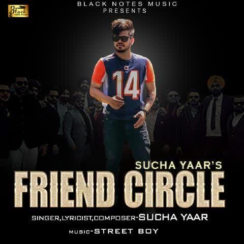 Friend Circle Sucha Yaar
