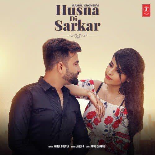 Husna Di Sarkar Rahul Grover