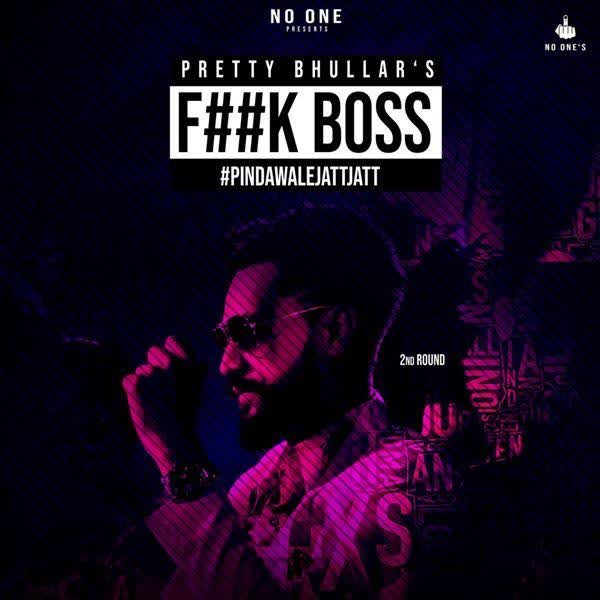 Fuck Boss Pretty Bhullar